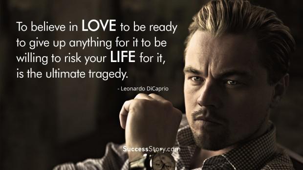 32 Leonardo DiCaprio Quotes