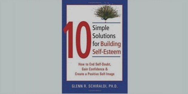 10 simple solutions for building self esteem