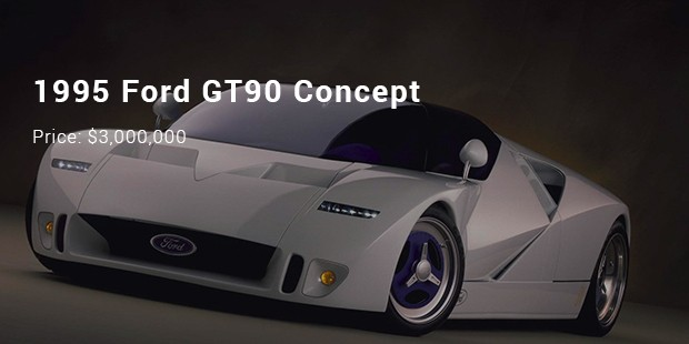 1995 ford gt90 concept & 10 Most Expensive/ Priced Ford Cars List | Expensive Cars ... markmcfarlin.com