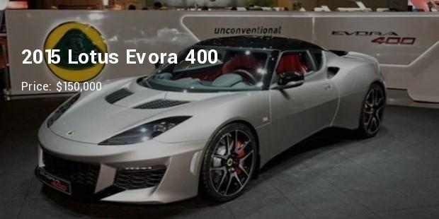 2015 lotus evora 400   $150,000