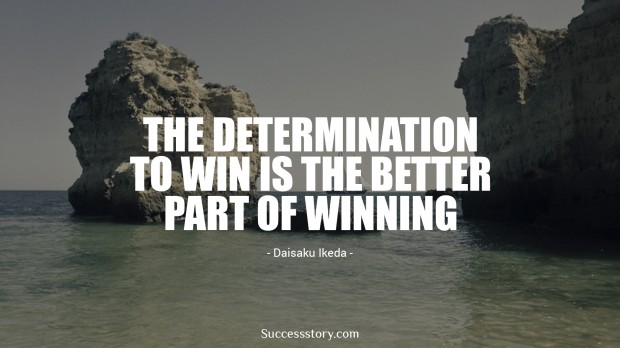 The determination to win