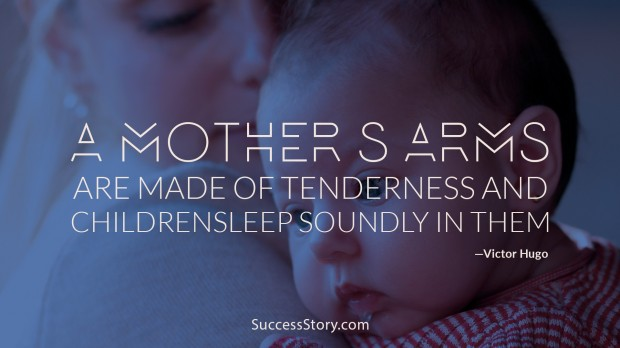 a mothers arms are made of