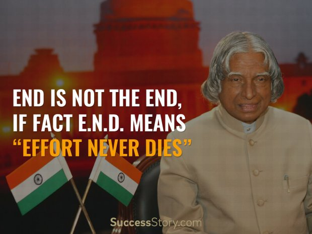 Best Inspirational Quotes By Abdul Kalam: End Is Not The End