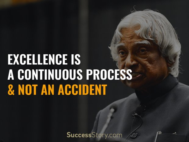 Excellence is a continuous process