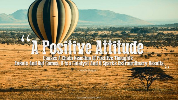 A Positive Attitude Causes A Chain
