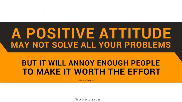 A Positive Attitude May Not Solve