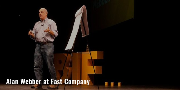 alan webber at fast company
