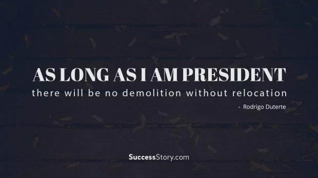 as long as i am president
