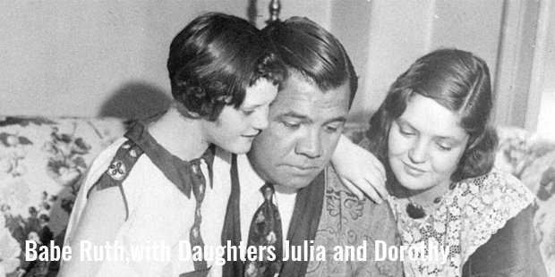 babe ruth,with daughters julia and dorothy