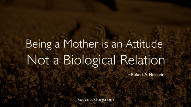 being a mother is an attitude
