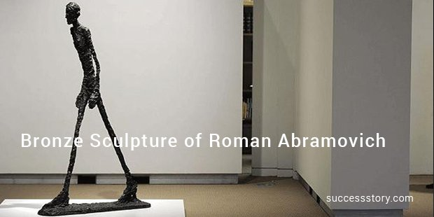 bronze sculpture of roman abramovich