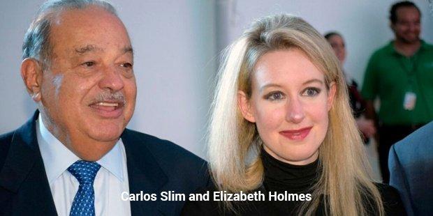 carlos slim and elizabeth holmes