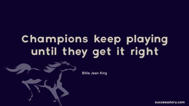 Champions keep playing