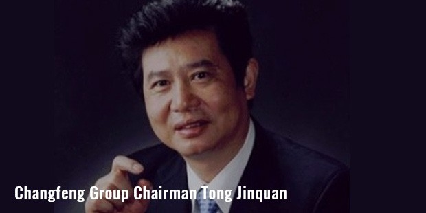 changfeng group chairman tong jinquan