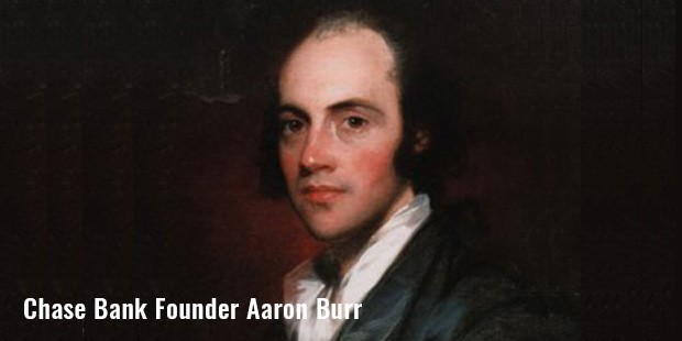 chase bank founder aaron burr