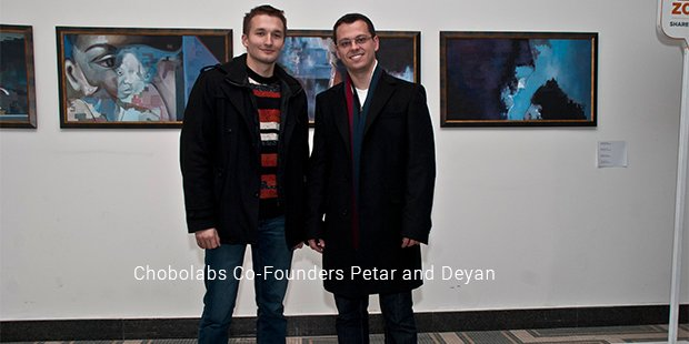 chobolabs co founders petar and deyan
