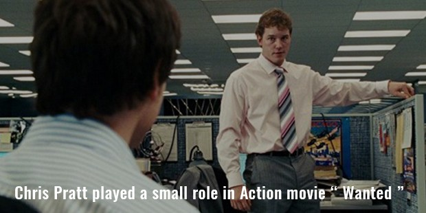 "chris pratt played a small role in action movie "" wanted """