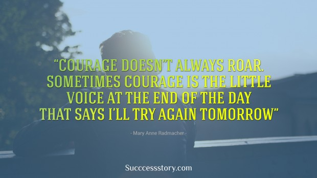 courage doesn t always roar