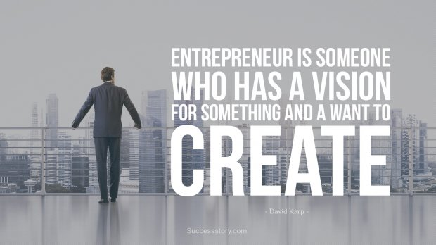 Entrepreneur is someone