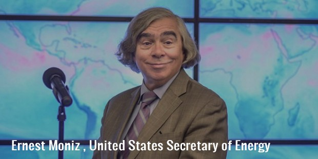 ernest moniz , united states secretary of energy