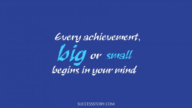 Every achievement, big or small