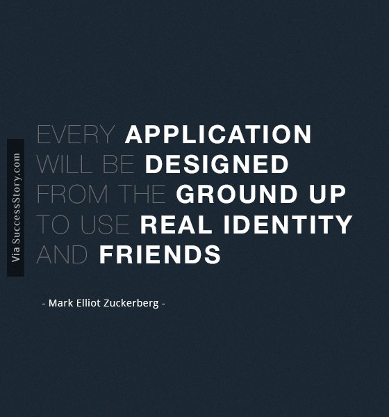 Every application will be designed
