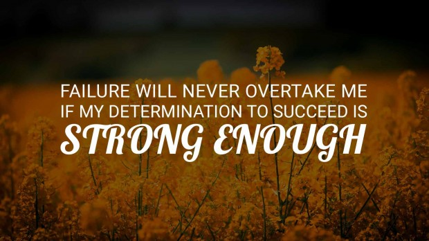 Failure will never overtake