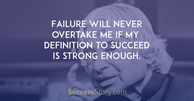 Failure will