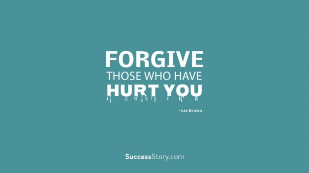 forgive those who have h