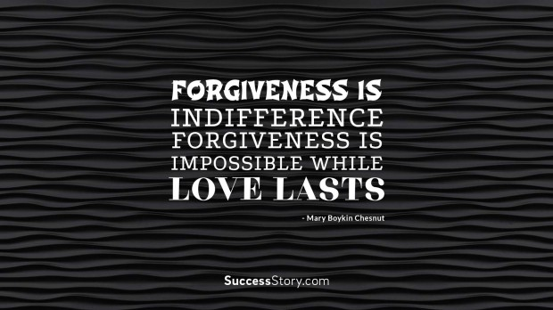 forgiveness is indifference