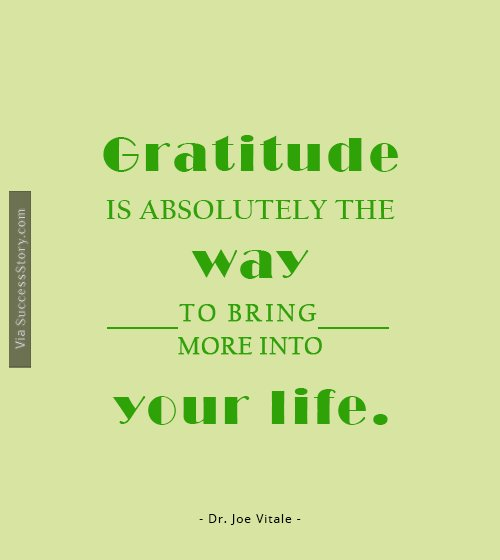 Gratitude is absolutely the way