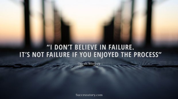 I dont believe in failure