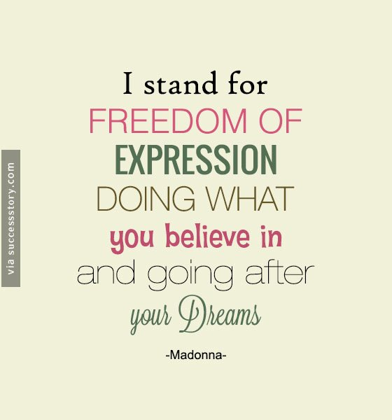 I stand for freedom of expression doing