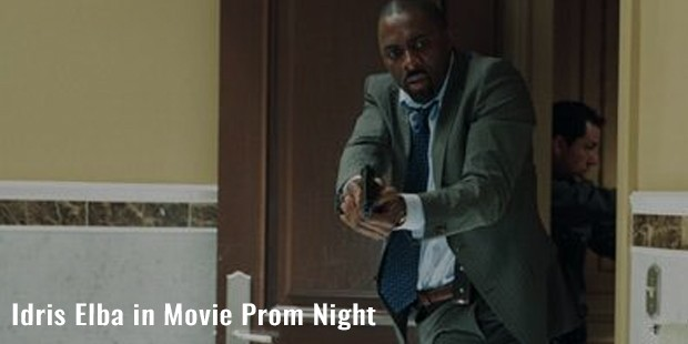 idris elba in movie prom night