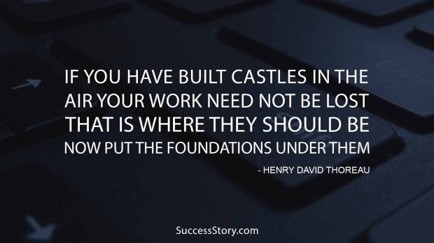 If you have built castles