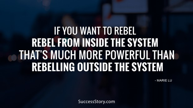 if you want to rebel