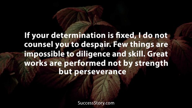 If your determination is fixed