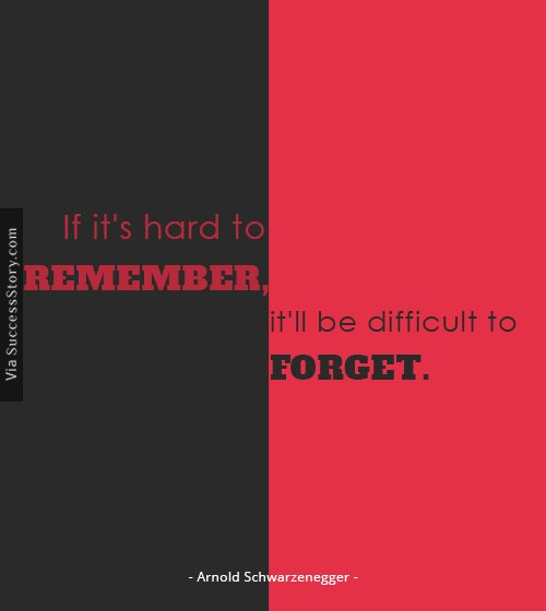 If it's hard to remember