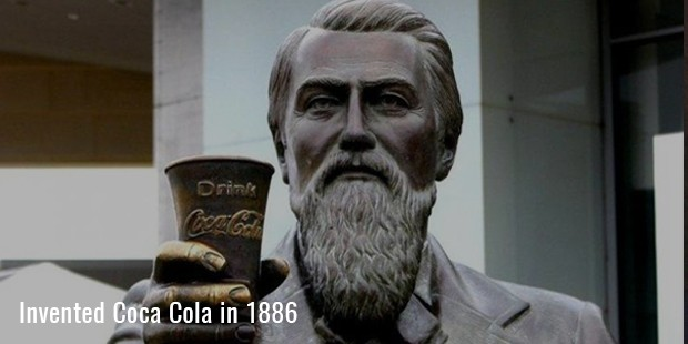 Invented Coca Cola in 1886