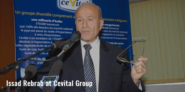 issad rebrab at cevital group