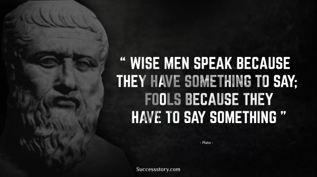 Wise men speak