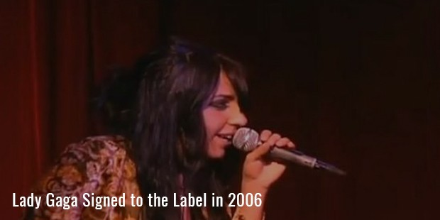 Lady Gaga Signed to the Label in 2006