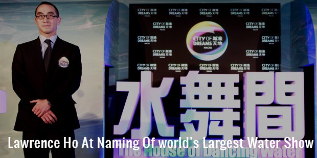lawrence ho at naming of world's largest water show