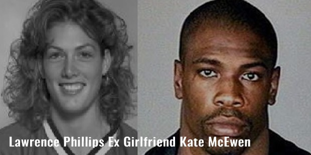 lawrence phillips ex girlfriend kate mcewen