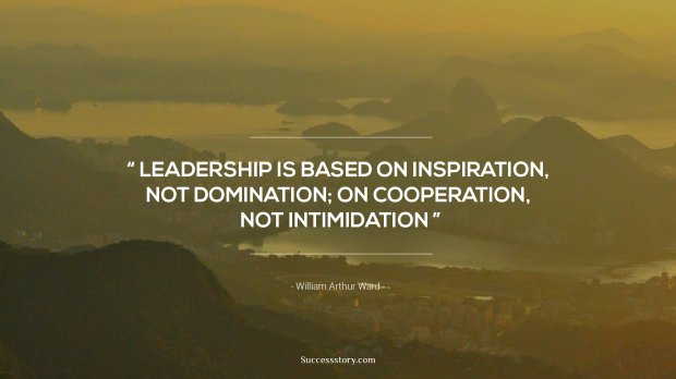 Leadership is based on inspiration