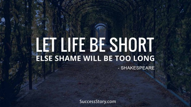 Let life be short
