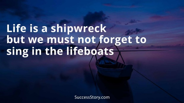 life is a shipwreck