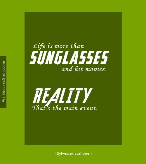 Life is more than sunglasses and hit