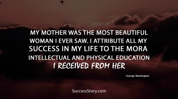 Quotes About A Mother's Love Glamorous 26 Quotes About Motherfamous Personalities  Successstory