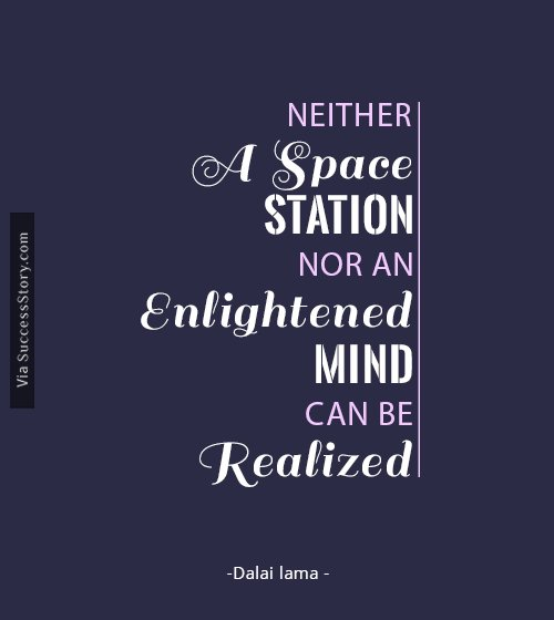 Neither a space station nor an enlightened mind can be realized in a day